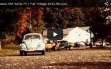 Classic VW BuGs Fall Foliage Cruise 2014 THIS Saturday October 18th 2014. GET THE MAP!