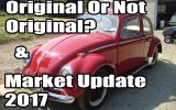 Classic VW BuGs What is All Original or NOT ALL ORIGINAL Beetle RANT & Market Update